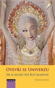 Otevři se univerzu - Jak se nechat vést Boží moudrostí