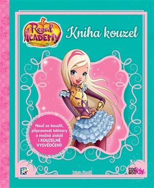 Regal Academy - Kniha kouzel - Iginio Straffi   Booksquad.ink