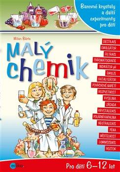 Obálka titulu Malý chemik