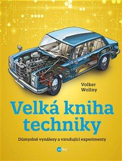 Obálka titulu Velká kniha techniky