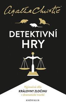 Christie: Detektivní hry. Past na myši, Pavučina, Svědkyně obžaloby - Agatha Christie