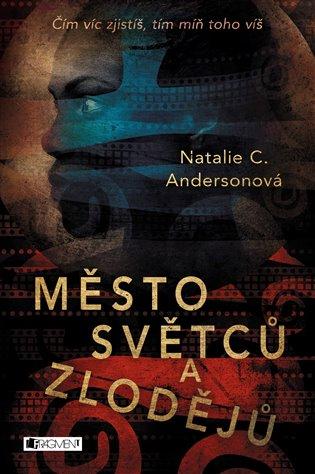Město světců a zlodějů - Natalie C. Andersonová | Booksquad.ink