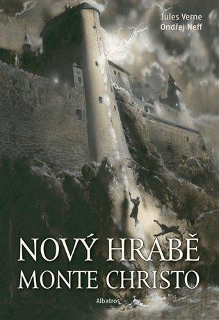 Nový hrabě Monte Christo - Ondřej Neff, | Booksquad.ink
