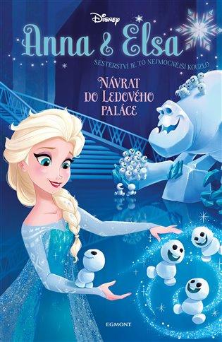 Anna a Elsa Návrat do Ledového paláce - Erica David | Booksquad.ink
