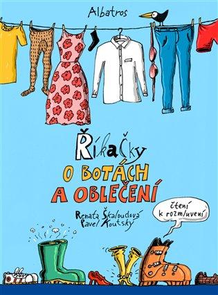 Říkačky o botách a oblečení - Renata Škaloudová | Booksquad.ink