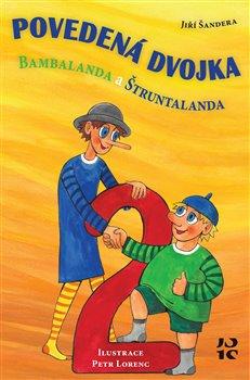Obálka titulu Povedená dvojka Bambalanda a Štruntalanda