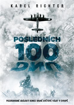 Obálka titulu Posledních 100 dnů