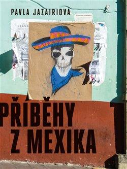 Obálka titulu Příběhy z Mexika