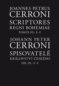 Obálka titulu Spisovatelé království českého III, E–F