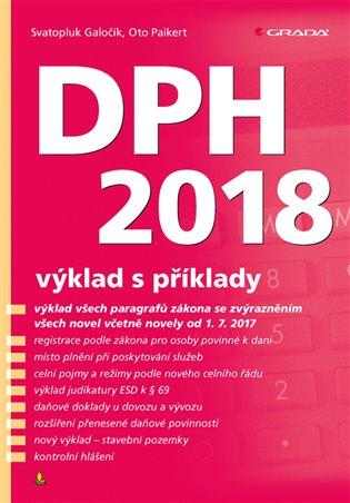DPH 2018:výklad s příklady - Svatopluk Galočík,   Replicamaglie.com
