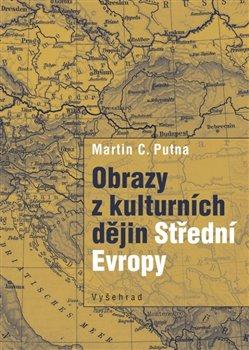 Obálka titulu Obrazy z kulturních dějin Střední Evropy