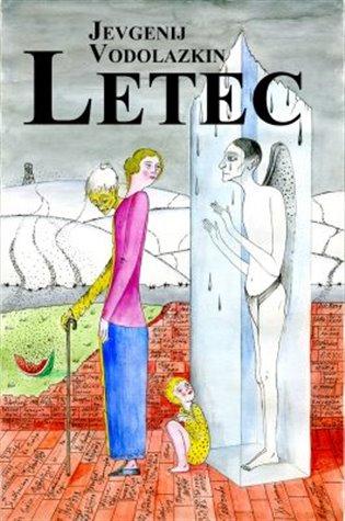 Letec - Evgenii Vodolazkin | Booksquad.ink