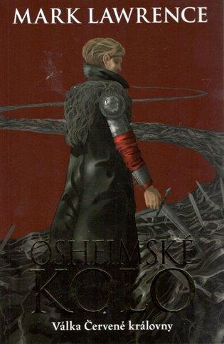 Osheimské kolo:Válka Červené královny - Mark Lawrence   Booksquad.ink