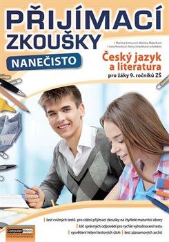 Přijímací zkoušky nanečisto - Český jazyk a literatura pro žáky 9. ročníků ZŠ