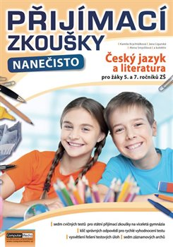 Přijímací zkoušky nanečisto - Český jazyk a literatura pro žáky 5. a 7. očníků ZŠ
