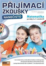 Přijímací zkoušky nanečisto - Matematika pro žáky 5. a 7. ročníků ZŠ