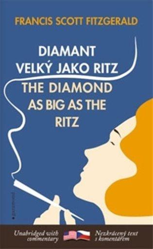 Diamant velký jako Ritz / The Diamond as Big as the Ritz - Francis Scott Fitzgerald | Booksquad.ink