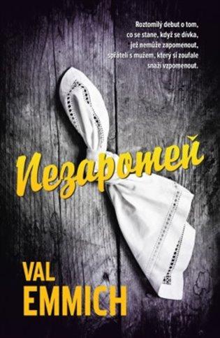 Nezapomeň - Val Emmich | Booksquad.ink