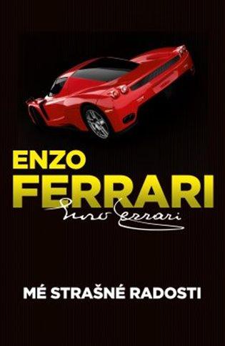 Mé strašné radosti - Enzo Ferrari | Booksquad.ink