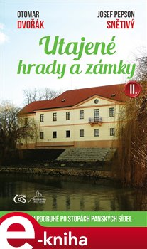 Obálka titulu Utajené hrady a zámky II.