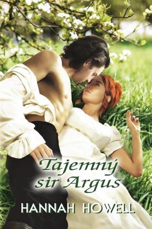 Tajemný sir Argus - Hannah Howell | Booksquad.ink