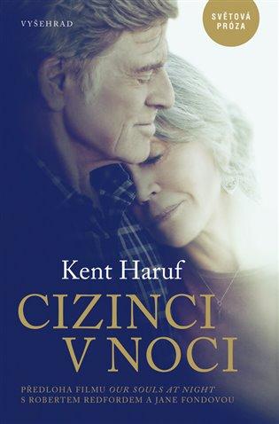 Cizinci v noci - Haruf Kent | Booksquad.ink