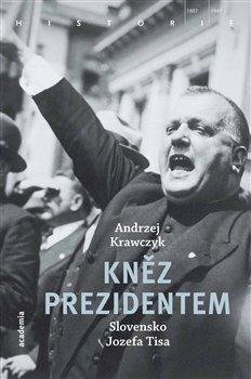 Obálka titulu Kněz prezidentem