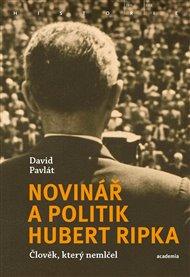 Novinář a politik Hubert Ripka