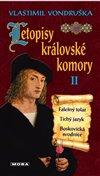 LETOPISY KRÁLOVSKÉ KOMORY II. - 3. VYDÁN