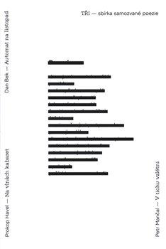 Obálka titulu Tři - sbírka samozvané poezie