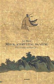 Čínský taoismus stojí na třech kanonických textech – Tao te-ťing – Lao´c, Mistr Čuang – Vnitřní kapitoly a Mistr Lie. První dvě máme česky dokonce v několika překladech, třetí nyní vychází ve vynikajícím překladu pod názvem Mistr, který létal na větru. Staročínská kniha Lie-c´.