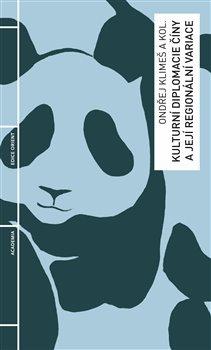 Obálka titulu Kulturní diplomacie Číny a její regionální variace