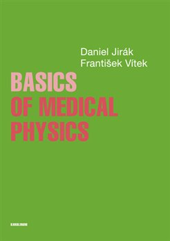 Obálka titulu Basics of Medical Physics