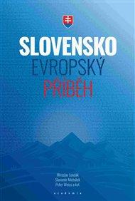 Slovensko – evropský příběh