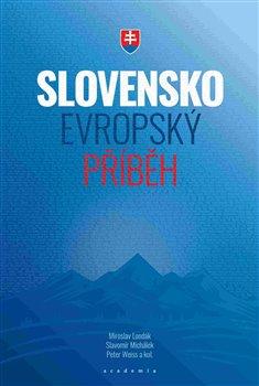 Obálka titulu Slovensko – evropský příběh