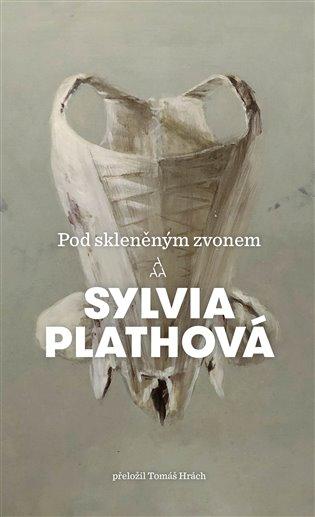Pod skleněným zvonem - Sylvia Plathová | Booksquad.ink