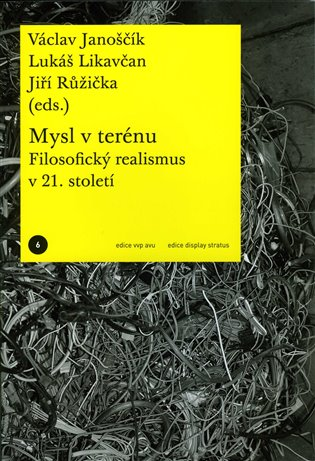 Mysl v terénu:Filosofický realismus v 21. století - Lukáš Likavčan,   Booksquad.ink