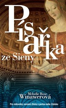 Obálka titulu Písařka ze Sieny