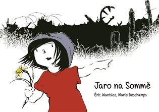 Jaro na Sommě - Marie Deschamps, | Booksquad.ink