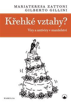 Obálka titulu Křehké vztahy? - Viry a antiviry v manželství