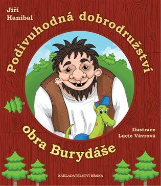 Podivuhodná dobrodružství obra Burydáše - Jiří Hanibal | Booksquad.ink