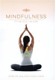Mindfulness - Úvod do základů Mindfulness