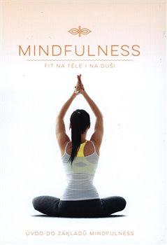 Obálka titulu Mindfulness - Úvod do základů Mindfulness