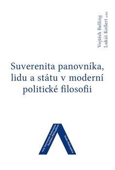 Obálka titulu Suverenita panovníka, lidu a státu v moderní politické filosofii