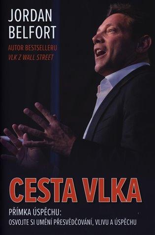 Cesta vlka - Jordan Belfort | Booksquad.ink