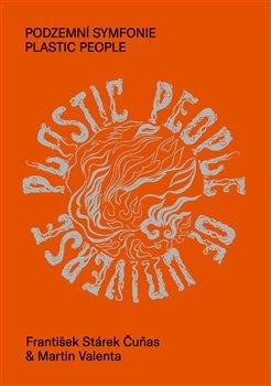 Obálka titulu Podzemní symfonie Plastic People
