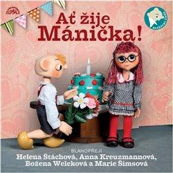 Obálka titulu Ať žije Mánička!