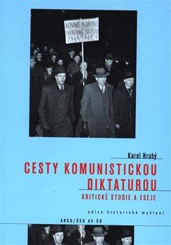 Obálka titulu Cesty komunistickou diktaturou