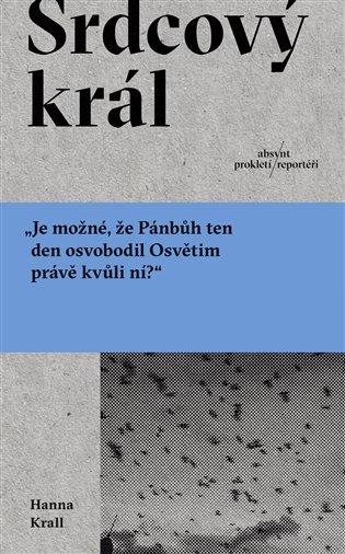 Srdcový král - Hanna Krall | Booksquad.ink