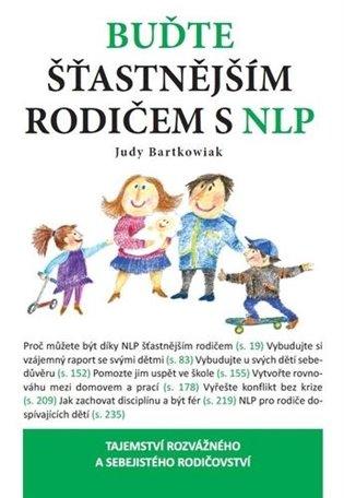 Buďte šťastnější rodič s NLP - Judy Bartkowiak | Booksquad.ink